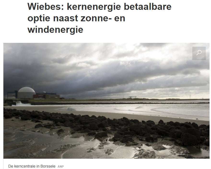 Wiebes Kernenergie betaalbare optie naast zonne- en windenergie